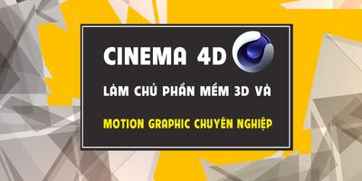 Cinema4D - Làm chủ phần mềm 3D và motion graphics chuyên nghiệp