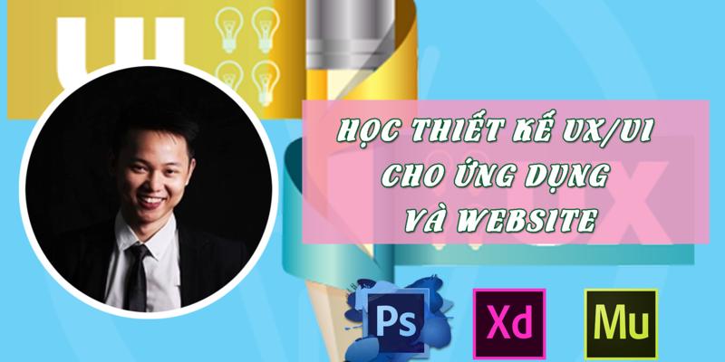Học thiết kế ux/ui cho ứng dụng và Website  bằng Adobe Photoshop, Muse và xd cc 2017