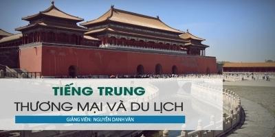 Tiếng Trung du lịch và thương mại