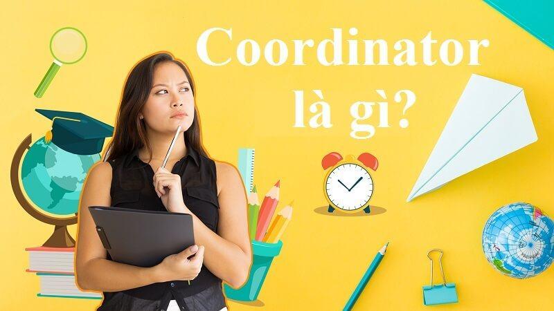 Coordinator là gì