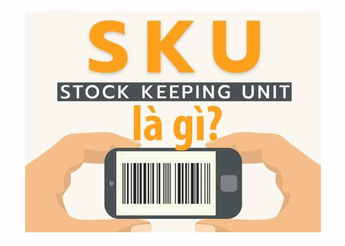 SKU sản phẩm là gì