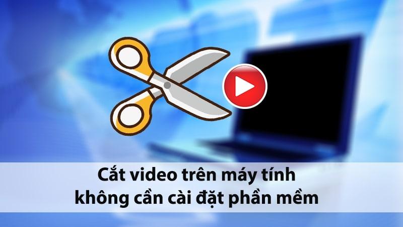 cắt video
