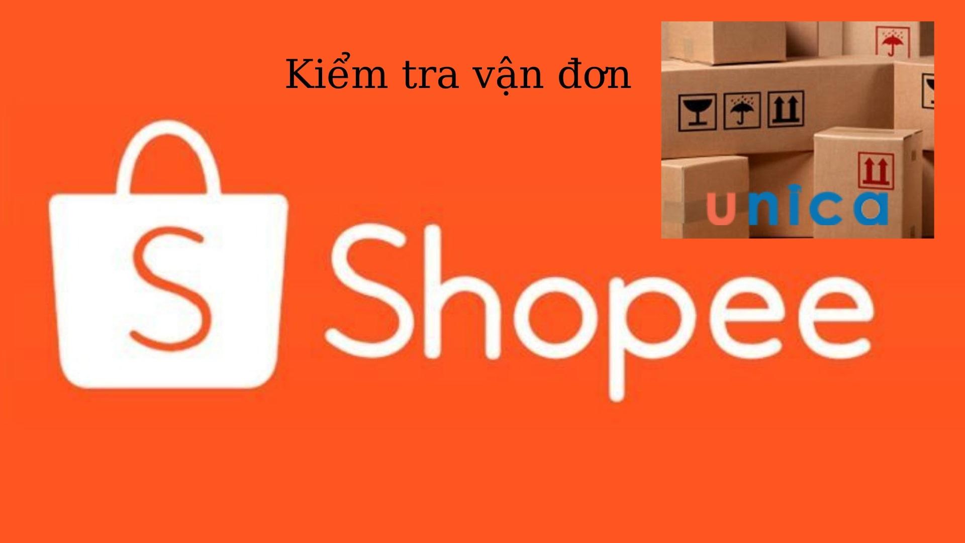 kiểm tra vận đơn Shopee