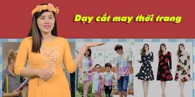 Dạy cắt may thời trang - Nguyễn Thị Nhung
