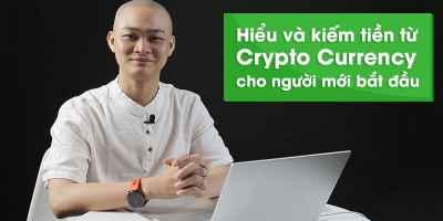 Hiểu và kiếm tiền từ Crypto currency