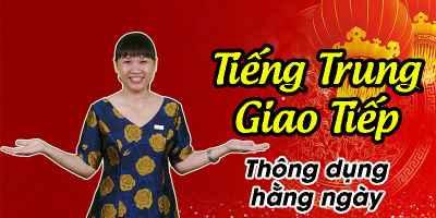 Tiếng Trung giao tiếp cơ bản
