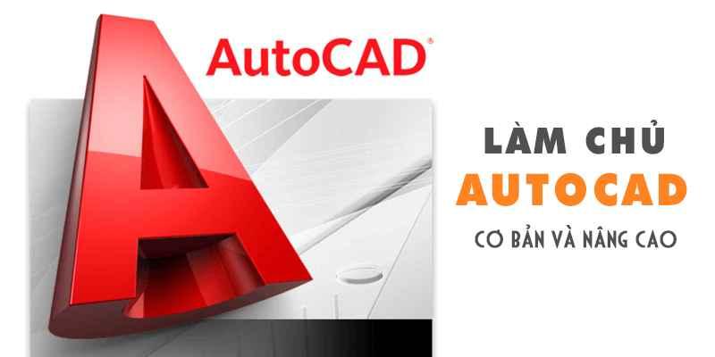 Làm chủ Autocad cơ bản và nâng cao - 3817258 , 1235 , 338_1235 , 600000 , Lam-chu-Autocad-co-ban-va-nang-cao-338_1235 , unica.vn , Làm chủ Autocad cơ bản và nâng cao