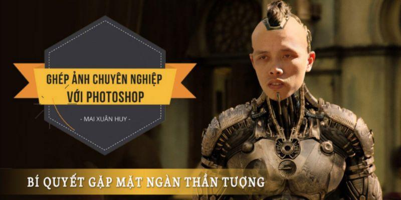Ghép ảnh chuyên nghiệp với Photoshop