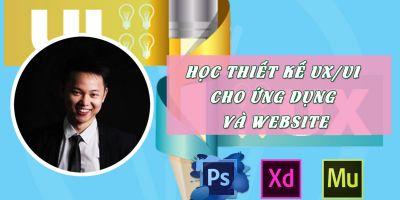 Học thiết kế ux/ui cho ứng dụng và Website bằng Adobe Photoshop, Muse và xd cc 2017 - Nguyễn Đức Việt