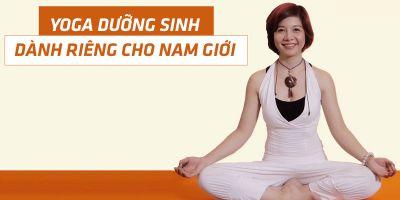 Yoga dưỡng sinh dành riêng cho nam giới - Nguyễn Hiếu