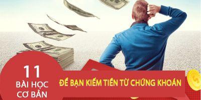 11 bài học cơ bản để bạn kiếm tiền từ chứng khoán - Phan Khánh Linh