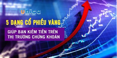 5 dạng cổ phiếu vàng giúp bạn kiếm tiền trên thị trường chứng khoán