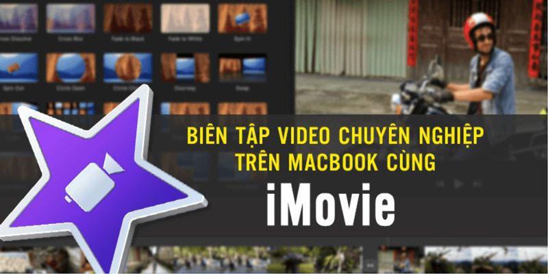 Khóa học Biên tập video chuyên nghiệp trên Macbook cùng iMovie đang giảm giá – Khóa học online ưu đãi 40%