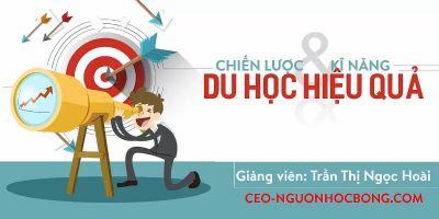 Chiến lược & kỹ năng du học hiệu quả - Trần Thị Ngọc Hoài