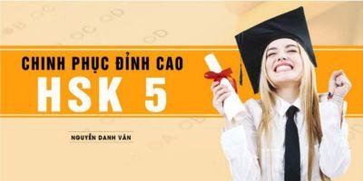 Chinh phục đỉnh cao HSK 5 - Nguyễn Danh Vân