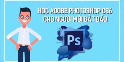 Học Adobe photoshop CS6 cho người mới bắt đầu -  Đặng Văn Lel