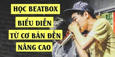 Học Beatbox biểu diễn từ cơ bản đến nâng cao - Sweet Media
