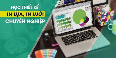 Học thiết kế in lụa, in lưới chuyên nghiệp - Vũ Ngọc Đăng