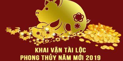 Khai Vận Tài Lộc - Phong thủy Năm Mới 2019 - Đón Đầu Thành Công - Nguyễn Thành Phương