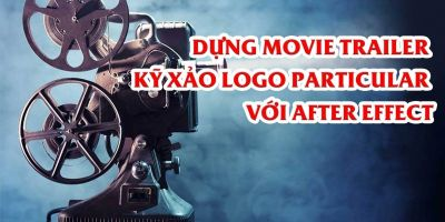 Dựng Movie Trailer - kỹ xảo Logo Particular với After Effect - Master Trần