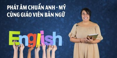 Phát âm chuẩn Anh - Mỹ cùng giáo viên bản ngữ - Makenna & Trang Nhung