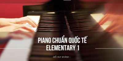 Piano chuẩn Quốc tế Elementary 1