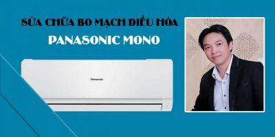 Sửa chữa bo mạch điều hòa PANASONIC MONO - Vũ Văn Vĩnh