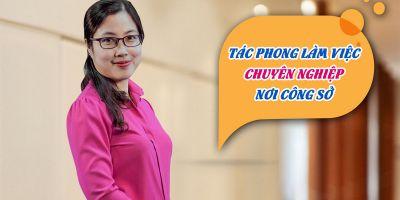 Tác phong làm việc chuyên nghiệp nơi công sở - Nguyễn Thị Thanh Thảo