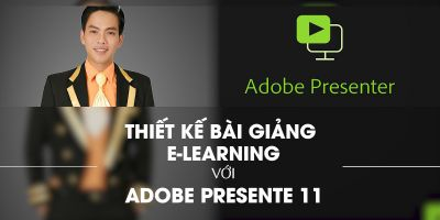 Thiết kế bài giảng E-learning đạt giải với Adobe Presenter 11 - Huỳnh Hoàng Voi