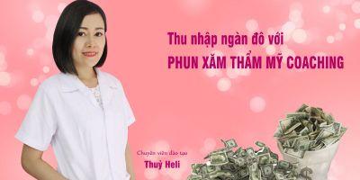Thu nhập ngàn đô với PHUN XĂM THẨM MỸ COACHING