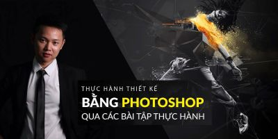 Học thiết kế chuyên nghiệp bằng Photoshop qua các bài thực hành - Nguyễn Đức Việt