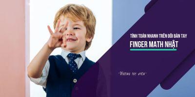 Tính toán nhanh trên đôi bàn tay - Finger Math
