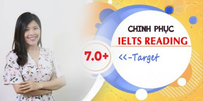 Chinh phục ngay IELTS READING target 7.0+