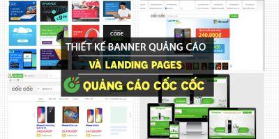 Thiết kế Banner quảng cáo và Landing Pages cùng quảng cáo Cốc Cốc