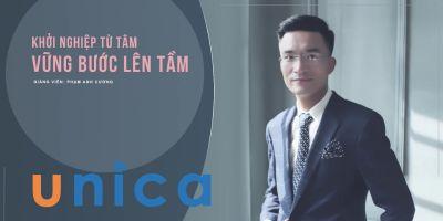 Kinh doanh & Khởi nghiệp chuyên sâu: Khởi nghiệp từ Tâm - Vững bước lên Tầm
