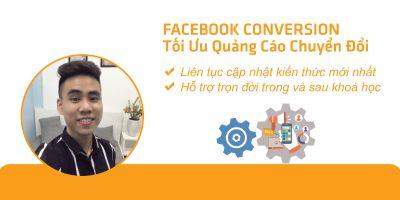 Facebook Conversion - Tối Ưu Quảng Cáo Chuyển Đổi - Lường Văn Nam