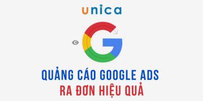 Quảng cáo Google ads ra đơn hiệu quả - Vương Mạnh Hoàng