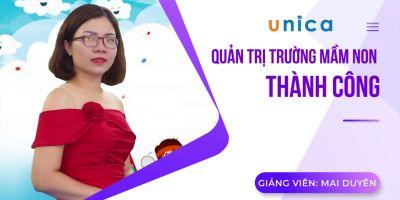 Quản trị trường mầm non thành công - Nguyễn Mai Duyên