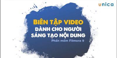 Biên tập video chuyên nghiệp cùng Filmora9 - Nguyễn Ngọc Dương
