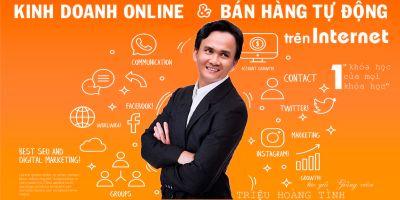Bí quyết kinh doanh Online và Bán hàng tự động trên Internet - Triệu Hoàng Tình