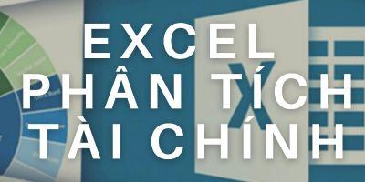 Excel ứng dụng trong phân tích tài chính
