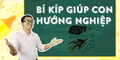 Bí kíp giúp con hướng nghiệp - Lê Văn Thành