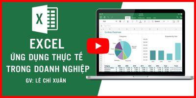 Excel ứng dụng thực tế trong doanh nghiệp