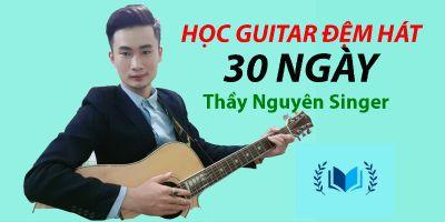 Học guitar đệm hát 30 ngày