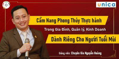 Cẩm nang Phong thủy thực hành - Khóa học cho người tuổi Mùi - Nguyễn Hoàng