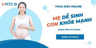 Yoga bầu: Mẹ dễ sinh - con khỏe mạnh