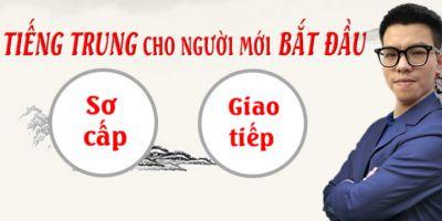 Tiếng Trung sơ cấp cơ bản cho người mới bắt đầu 4 kỹ năng, giao tiếp