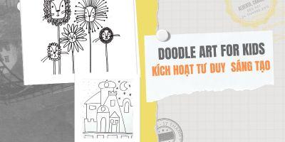Học vẽ cơ bản-Kích hoạt tư duy sáng tạo (DOODLE ART FOR KIDS)