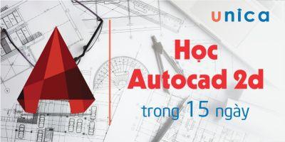Học Autocad 2D trong 15 ngày