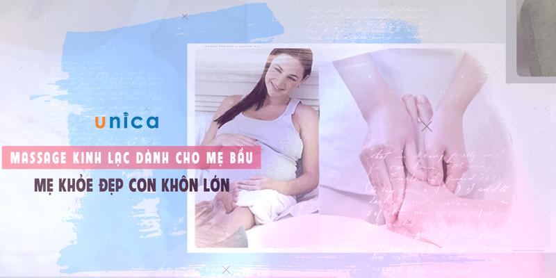 Massage kinh lạc dành cho mẹ bầu -  Mẹ khỏe đẹp con khôn lớn